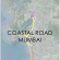 Coastal Road – A New Challenge or a Dream