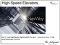 The Autograph High Speed Elevators